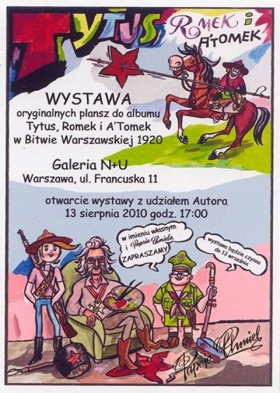 Rok 2010. Wystawa oryginałów plansz. Plakat zmontowany przez Mirosława Sobieckiego.