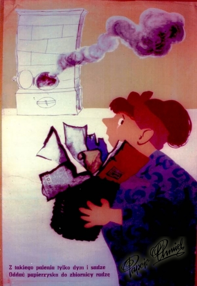 """Rok 1961. """"Z takiego palenia, tylko dym i sadze, oddać papierzyska do zbiornicy radzę"""". WAG - 48 x 60 cm"""