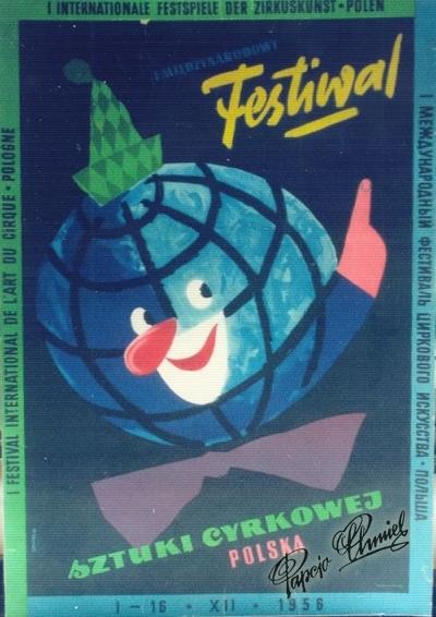 Rok 1956. MIĘDZYNARODOWY FESTIWAL SZTUKI CYRKOWEJ. 100 x 70 cm. Printed in Poland.